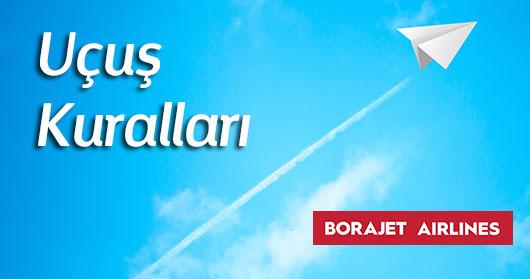 borajet uçuş kuralları