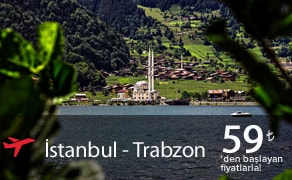 Istanbul Trabzon Uçak Bileti | En Uygun Uçak Bilet Fiyatları