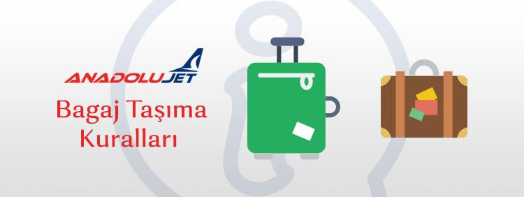 Anadolu Jet Bagaj Kuralları Hakkında