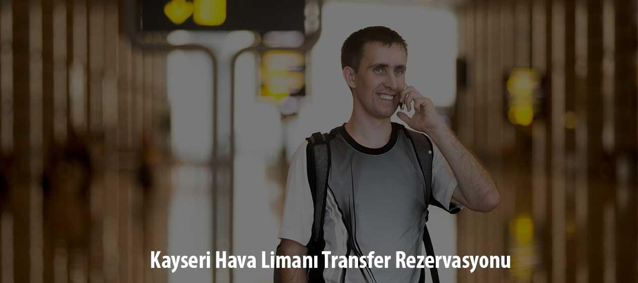 kayseri hava limanı transfer rezervasyonu