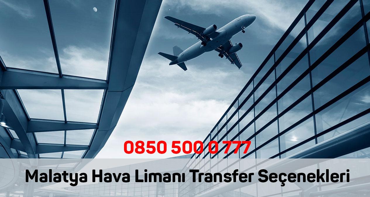 malatya hava limanı transfer seçenekleri