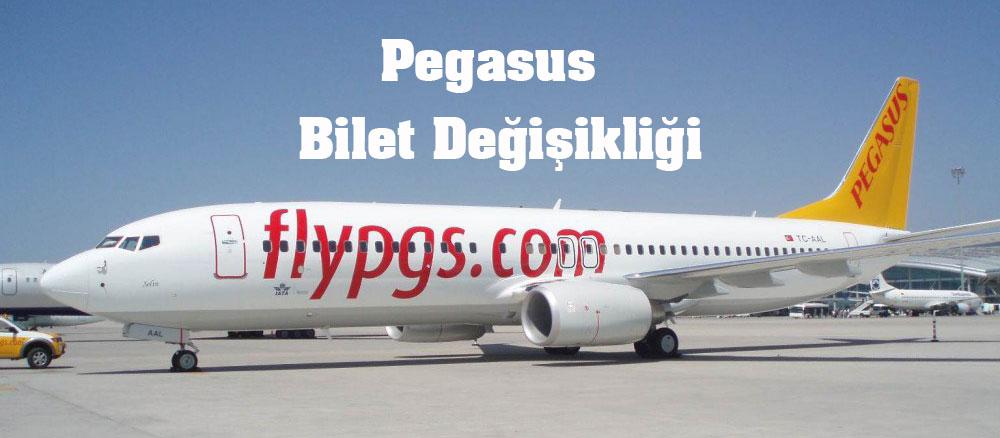 Pegasus Bilet Değişikliği