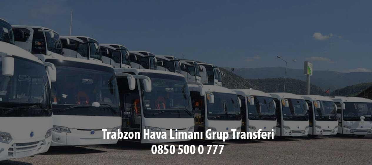 trabzon hava limanı grup transfer