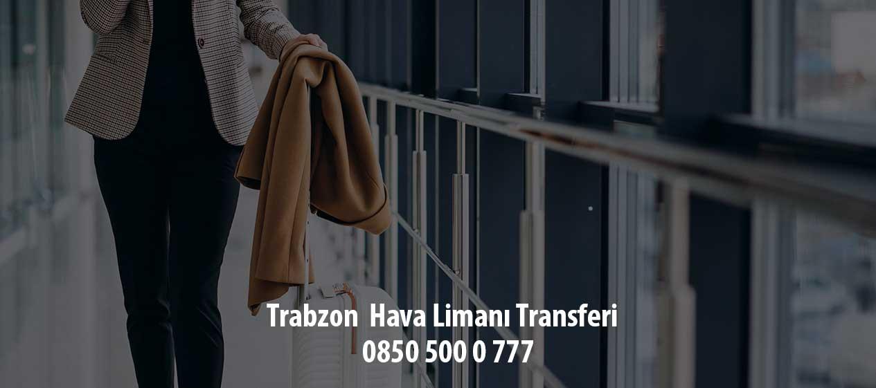 trabzon hava limanı transfer seçenekleri