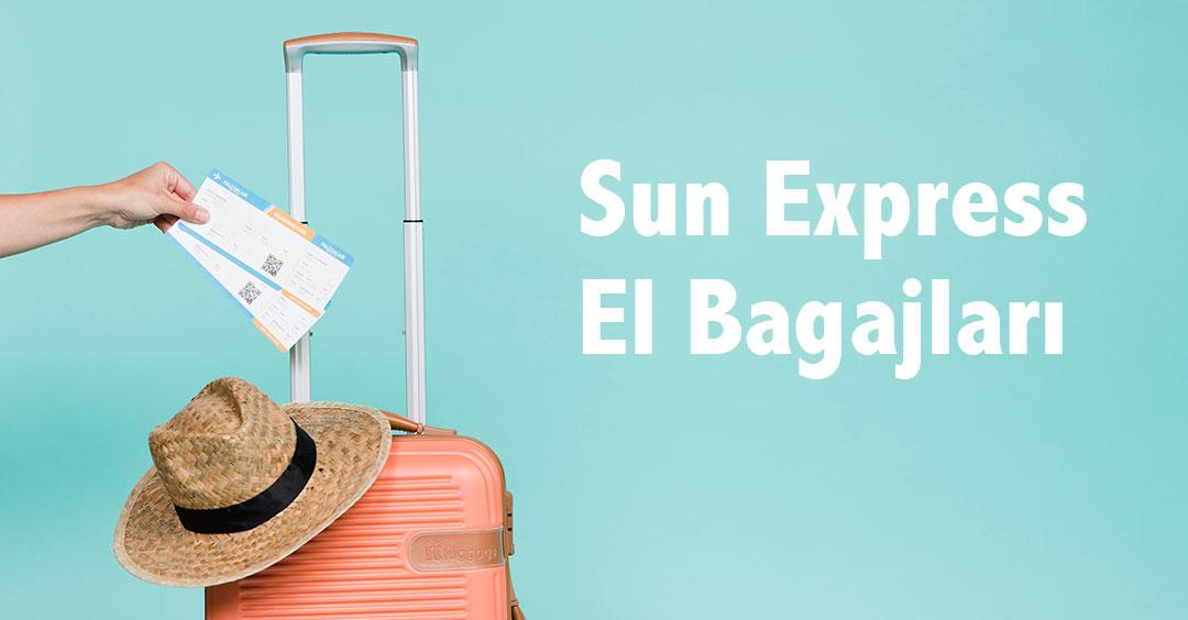 sun express el bagajları